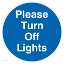 Please turn off lights in blue circle Text: Please turn off lights