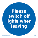 <p>Switch off lights in blue circle</p> Text: please switch off lights when leaving