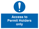 <p>Access to permit holders with exclamation symbol</p> Text: access to permit holders only