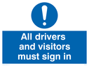 General mandatory symbol Text: All drivers and visitors must sign in