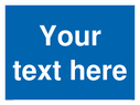 <p>This sign is a custom blank warning sign, this contains no symbols. Fill the entire space with your custom text.</p> Text: Your text here - just add to your order and fill in the 'special instructions' box at the basket to confirm your required text.