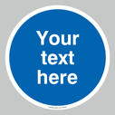 <p>Custom blank mandatory (blue) floor graphic. Fill the entire space with your custom text.</p> Text: Your text here - just add to your order and fill in the 'special instructions' box at the basket to confirm your required text.