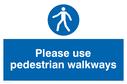 use-pedestrian-walkways-sign-~