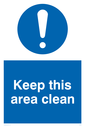 exclamation in circle Text: Keep this area clean