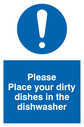 <p>Place dirty dishes in dishwasher exclamation in circle</p> Text: Please Place your dirty dishes in the dishwasher