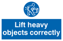 Lift correctly mandatory symbol Text: Lift heavy objects correctly
