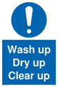 <p>Wash up Dry up Clear up Mandatory Sign</p><p>With general mandatory symbol in blue circle</p> Text: Wash up Dry up Clear up