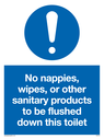 no-sanitary-products-to-be-flushed-down-this-toilet-mandatory-sign-~