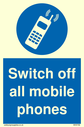 <p>Switch off all mobile phones with symbol</p> Text: Switch off all mobile phones