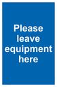 pplease-leave-equipment-herep~