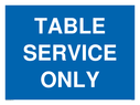 <p>Table service only</p> Text: