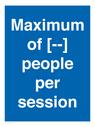 <p>Maximum of [ ] people per session</p> Text: