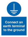 <p>Connect an earth terminal to the ground</p> Text: