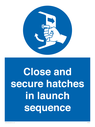 <p>Close and secure hatches in launch sequence</p> Text: