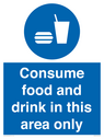<p>Consume food and drink in this area only</p> Text: