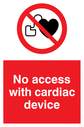 No access sign, with red background, and white text. Black cardiac device symbol in a prohibition circle. Text: No access with cardiac device