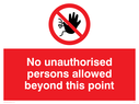 <p>no access symbol</p> Text: no unauthorised persons allowed beyond this point