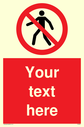 pcustom-no-pedestrians-sign-add-your-own-custom-text-normal-delivery-times-apply~