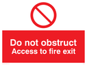 <p>Do not obstruct with prohibition symbol</p> Text: do not obstruct access to fire exit
