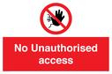 no-unauthorised-access-sign-~