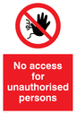 <p>no access prohibition symbol in red circle</p> Text: No access for unauthorised persons