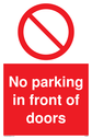 <p>No parking in front of doors with general prohibition symbol</p> Text: No parking in front of doors