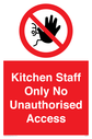 <p>Kitchen staff only no access prohibition symbol in red circle</p> Text: Kitchen staff only No unauthorised access