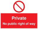 <p>Private No public right of way with prohibition symbol</p> Text: Private - No public right of way