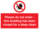 <p>no access symbol - Please do not enter - this building has been closed for a deep clean</p> Text: Please do not enter - this building has been closed for a deep clean