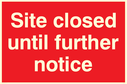 <p>Site closed until further notice</p> Text: Site closed until further notice