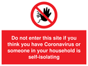 <p>Do not enter this site if you think you have Coronavirus or someone in your household is self-isolating. Covid-19 sign with no access symbol.</p> Text: Do not enter this site if you think you have Coronavirus or someone in your household is self-isolating