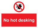 <p>No addmittance sign - no hot desking</p> Text: