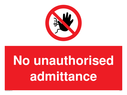 <p>No unauthorised admittance with no access symbol</p> Text: