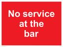 <p>No service at the bar</p> Text: