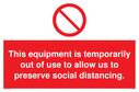 this-equipment-is-temporarily-out-of-use-to-allow-us-to-preserve-social-distanci~