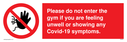 please-do-not-enter-the-gym-if-you-are-feeling-unwell-or-showing-any-covid19-sym~
