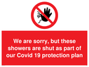 <p>We are sorry, but these showers are shut as part of our Covid 19 protection plan</p> Text: