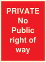 <p>PRIVATE No Public right of way</p> Text: