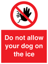 <p>Do not allow your dog on the ice</p> Text: