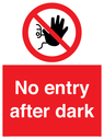 <p>No entry after dark</p> Text: