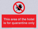 this-area-of-the-hotel-is-for-quarantine-only~