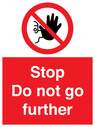 <p>Stop Do not go further</p> Text: