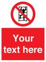 <p>Custom prohibition No climbing</p> Text: