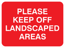 text only Text: please keep off landscaped areas