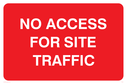 <p>No access for site traffic</p> Text: No access for site traffic