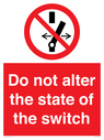 <p>Do not alter the state of the switch</p> Text: