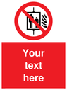 custom-do-not-use-lift-in-fire-sign-~