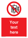 custom-do-not-use-lift-in-fire-sign-add-your-own-custom-text-normal-delivery-tim~
