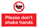 <p>Please don't shake hands</p> Text: Please don't shake hands