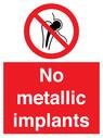 <p>No metallic implants</p> Text: